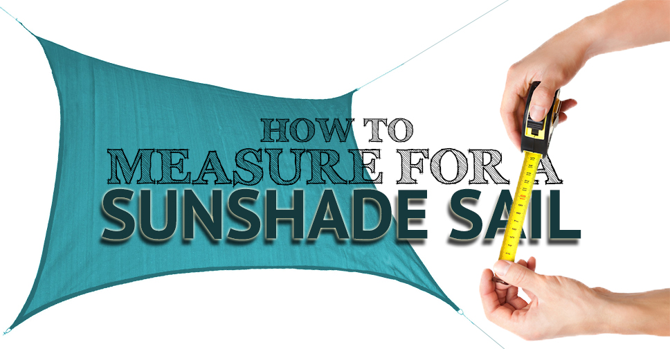 Measuring For Shade Sail
