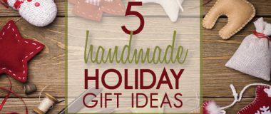 5-Handmade-Holiday-Gift-Ideas